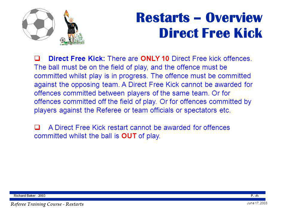 Restarts – Overview Direct Free Kick