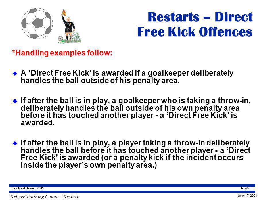 Restarts – Direct Free Kick Offences