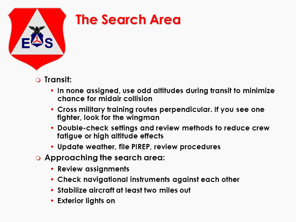 The Search Area Transit: Approaching the search area: