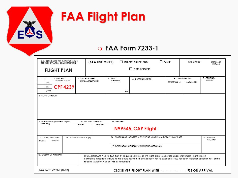 FAA Flight Plan FAA Form 7233-1 FLIGHT PLAN CPF 4239