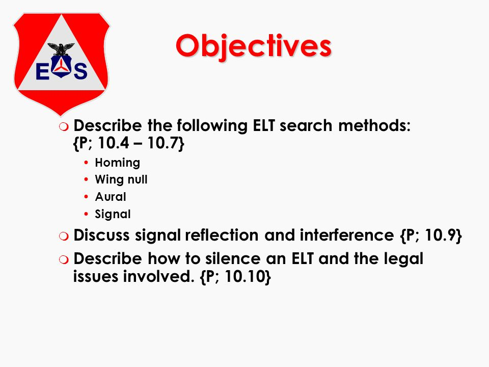 Objectives Describe the following ELT search methods: {P; 10.4 – 10.7}