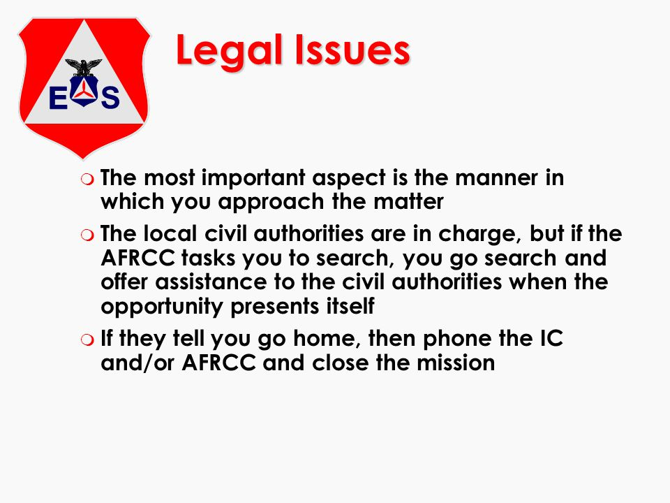 Legal Issues The most important aspect is the manner in which you approach the matter.