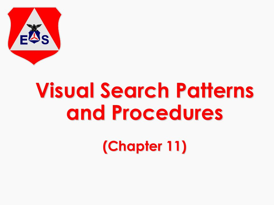 Visual Search Patterns and Procedures (Chapter 11)