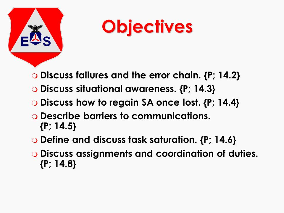 Objectives Discuss failures and the error chain. {P; 14.2}