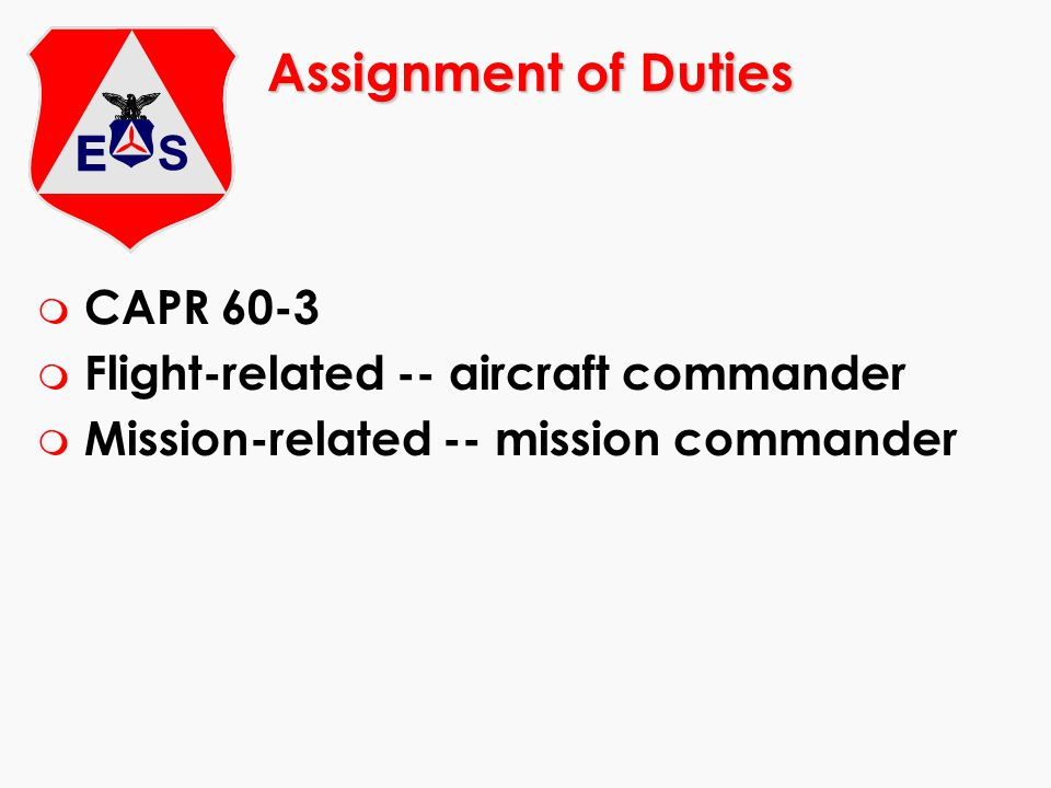 Assignment of Duties CAPR 60-3 Flight-related -- aircraft commander