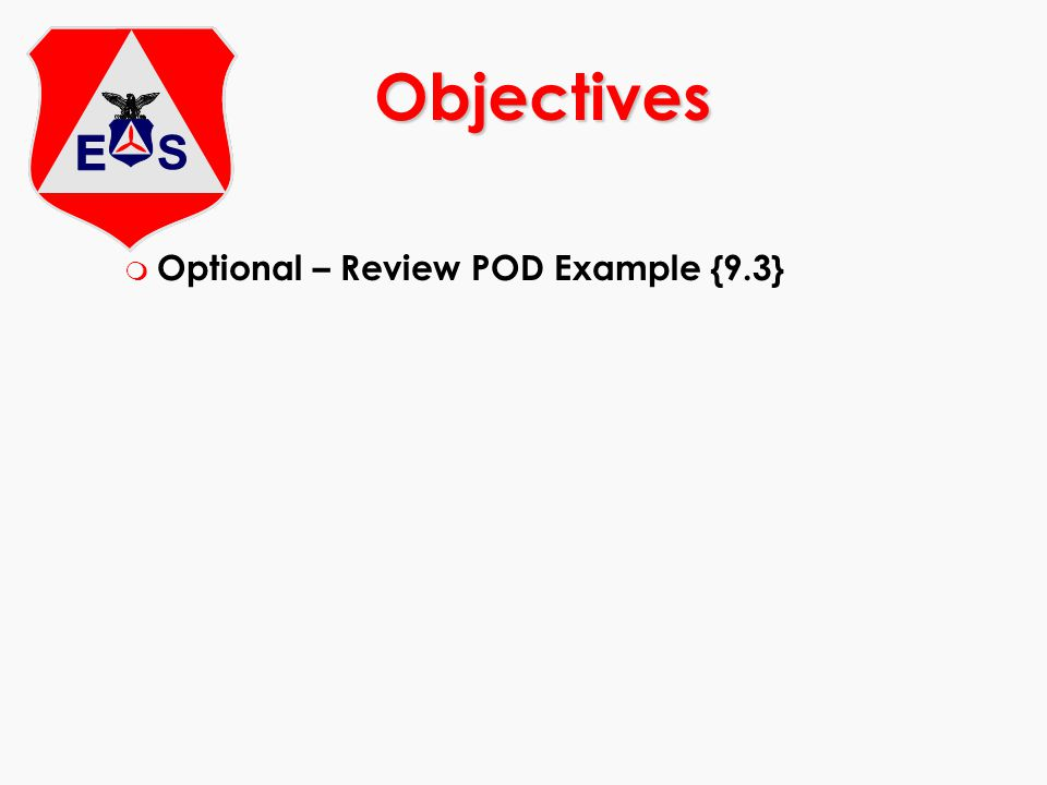 Objectives Optional – Review POD Example {9.3}