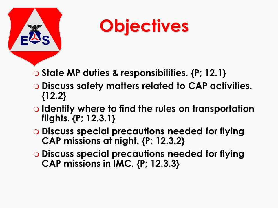 Objectives State MP duties & responsibilities. {P; 12.1}