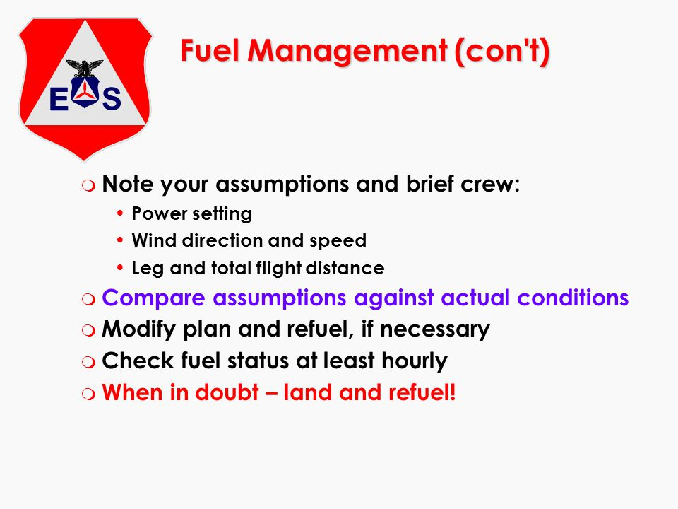 Fuel Management (con t)