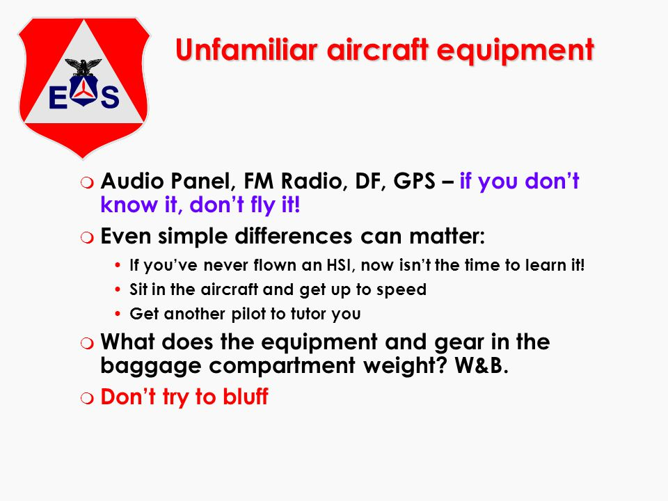 Unfamiliar aircraft equipment