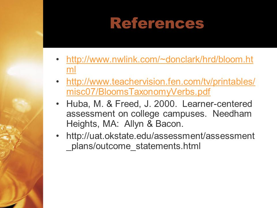 References http://www.nwlink.com/~donclark/hrd/bloom.html
