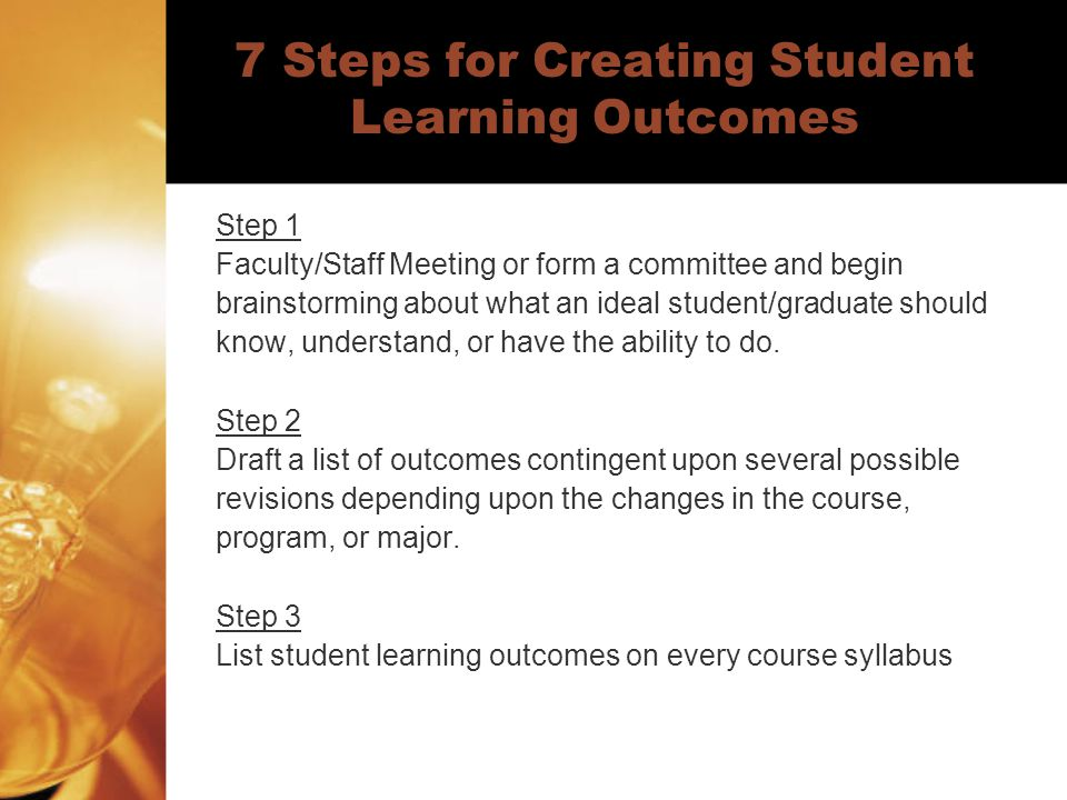 7 Steps for Creating Student Learning Outcomes