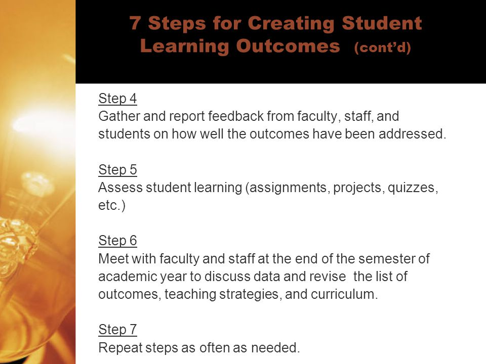 7 Steps for Creating Student Learning Outcomes (cont'd)