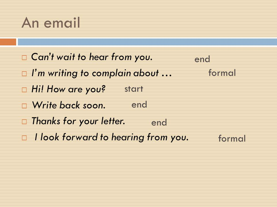 An email Can't wait to hear from you. I'm writing to complain about …