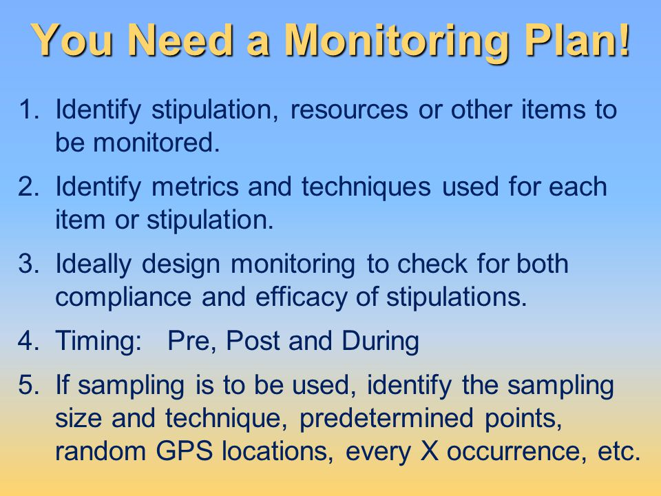 You Need a Monitoring Plan!