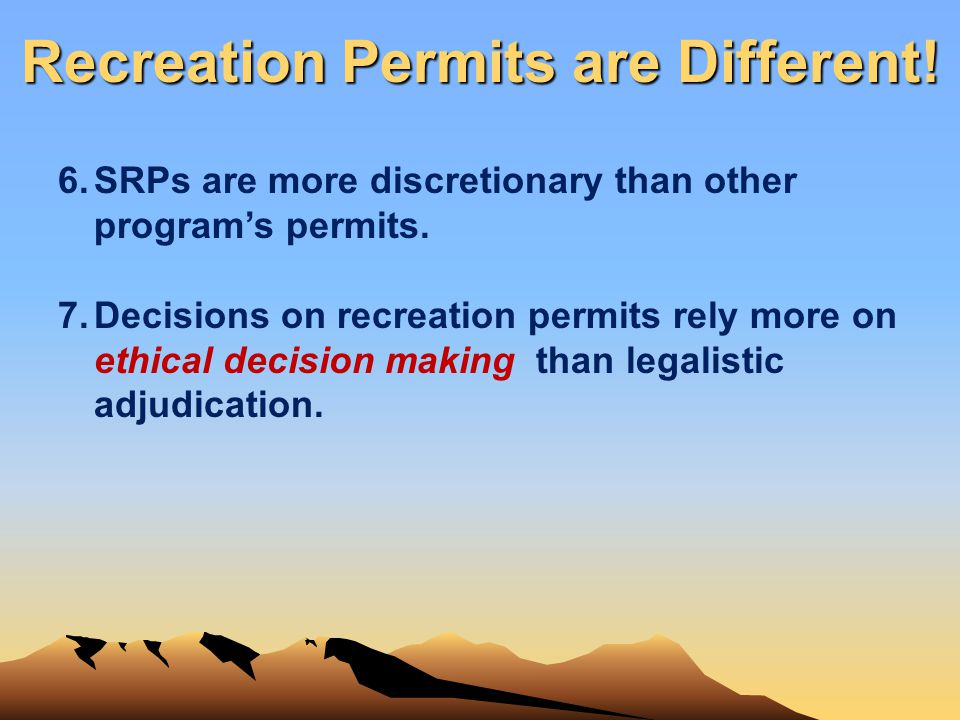 Recreation Permits are Different!