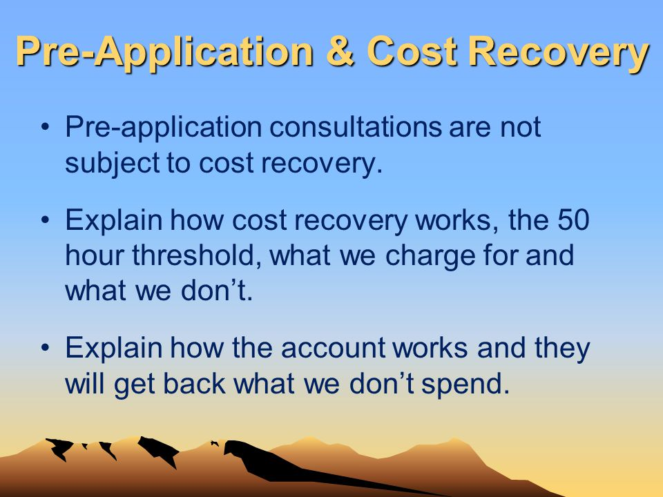 Pre-Application & Cost Recovery