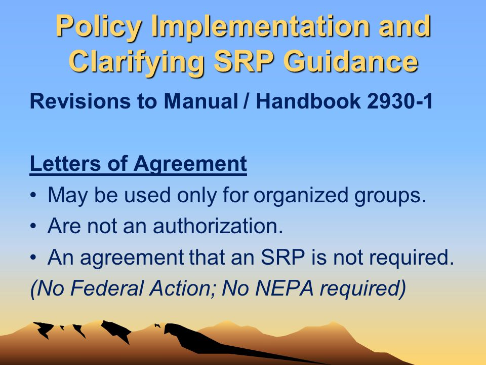 Policy Implementation and Clarifying SRP Guidance