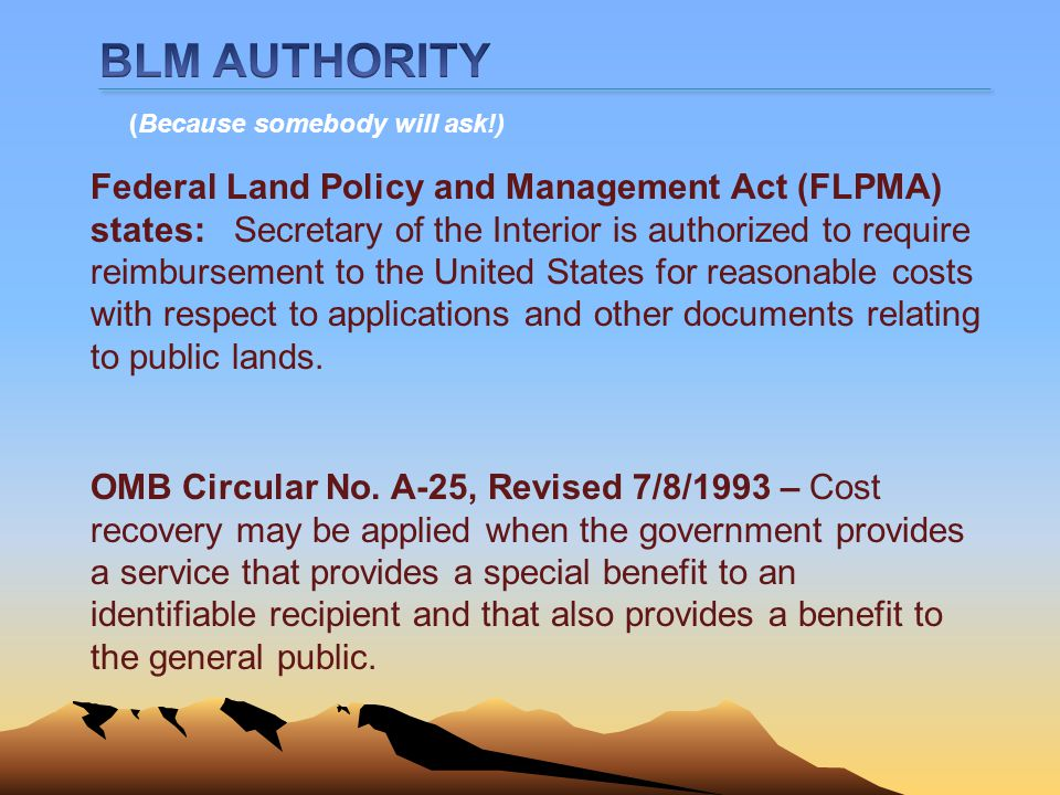 BLM AUTHORITY (Because somebody will ask!)
