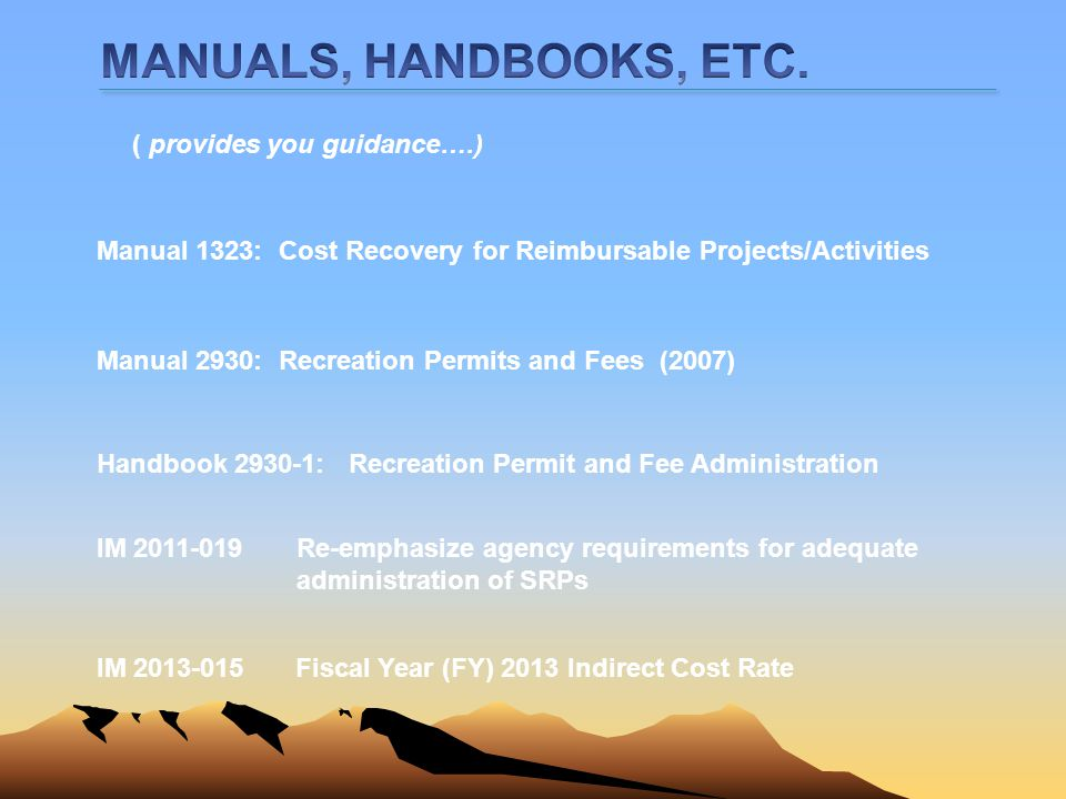 MANUALS, HANDBOOKS, ETC. ( provides you guidance….)
