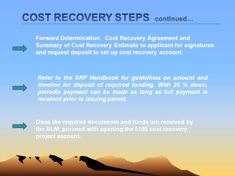 COST RECOVERY STEPS continued…