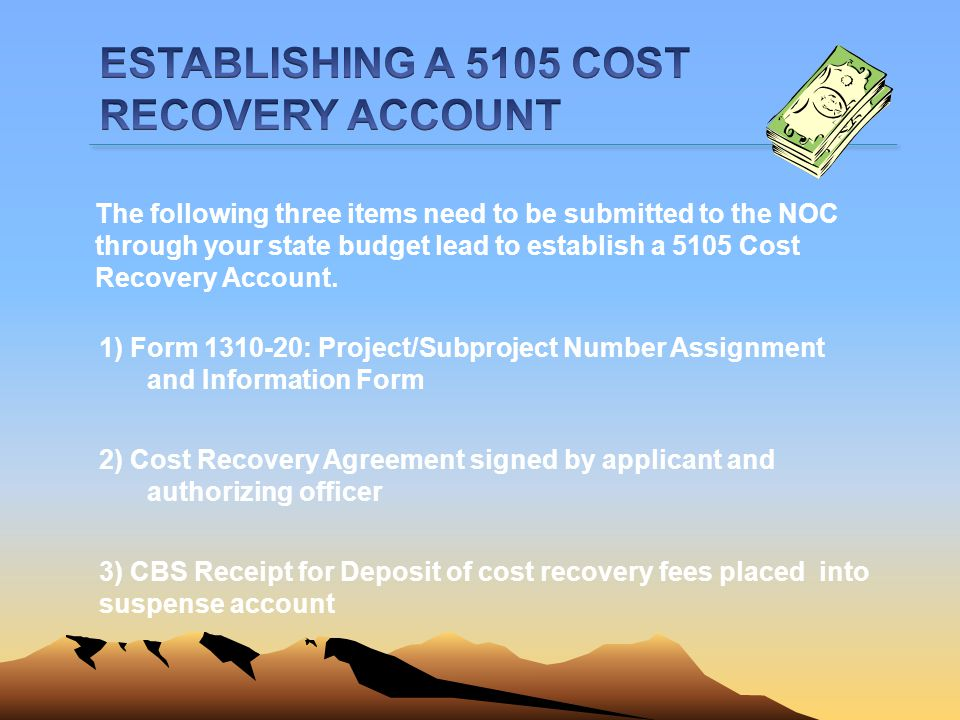 ESTABLISHING A 5105 COST RECOVERY ACCOUNT