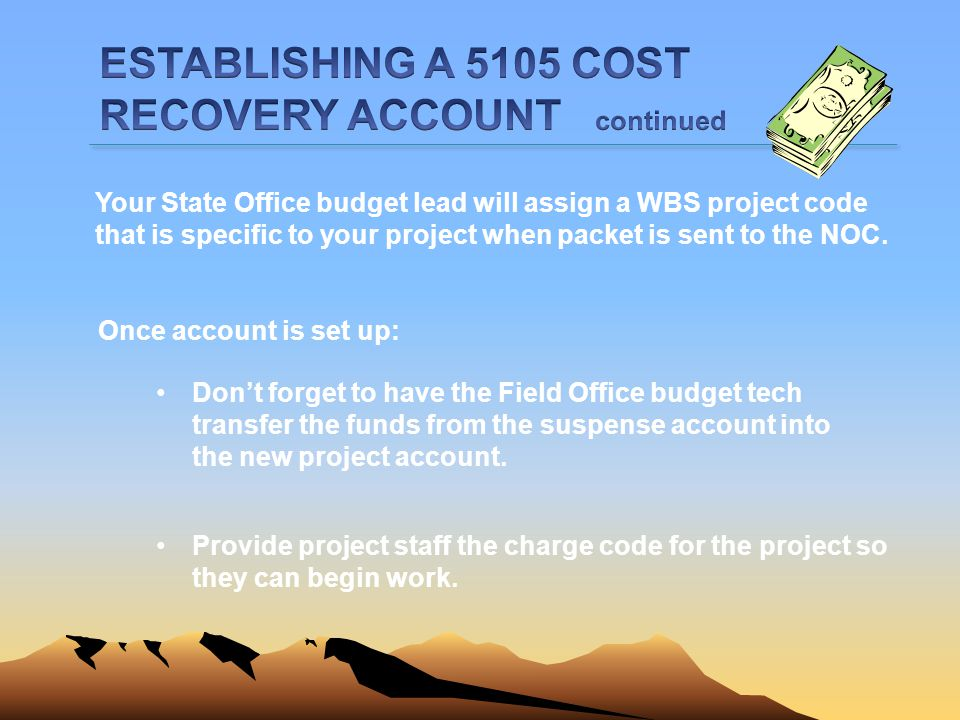 ESTABLISHING A 5105 COST RECOVERY ACCOUNT continued