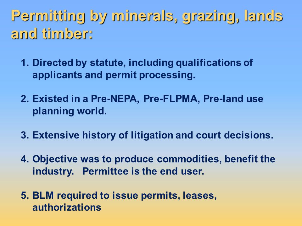 Permitting by minerals, grazing, lands and timber: