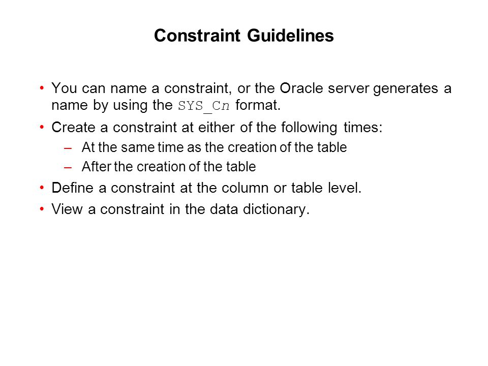 Constraint Guidelines