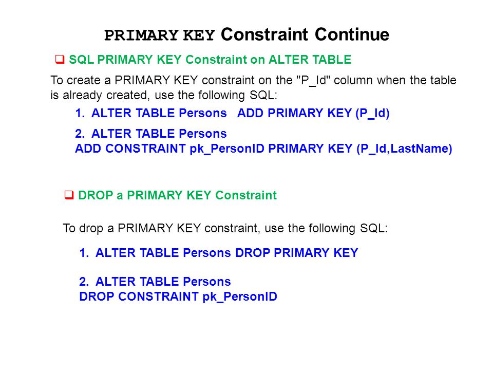 PRIMARY KEY Constraint Continue