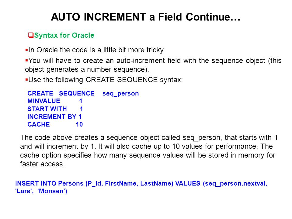 AUTO INCREMENT a Field Continue…