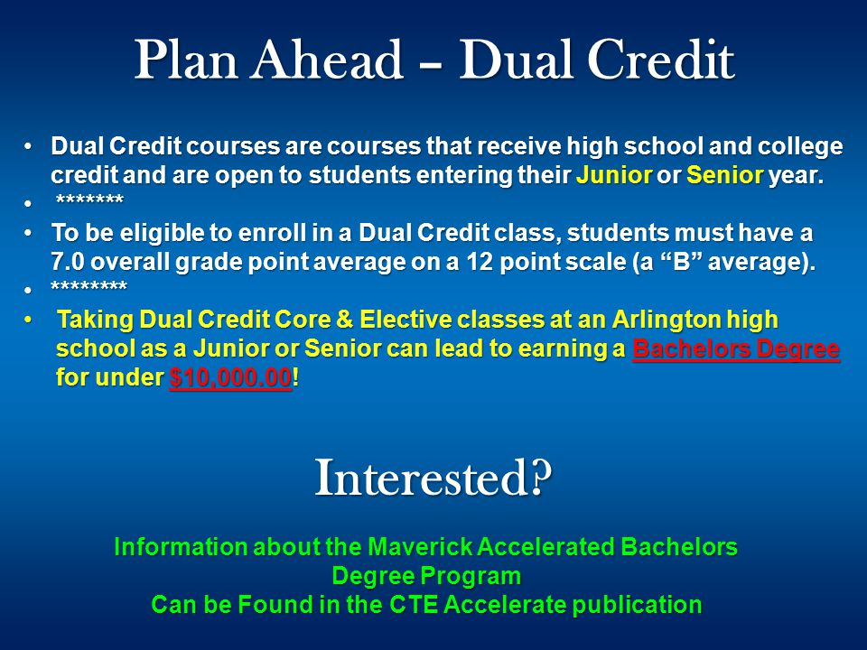 Plan Ahead – Dual Credit