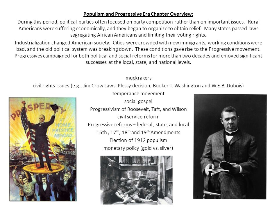 Populism and Progressive Era Chapter Overview: