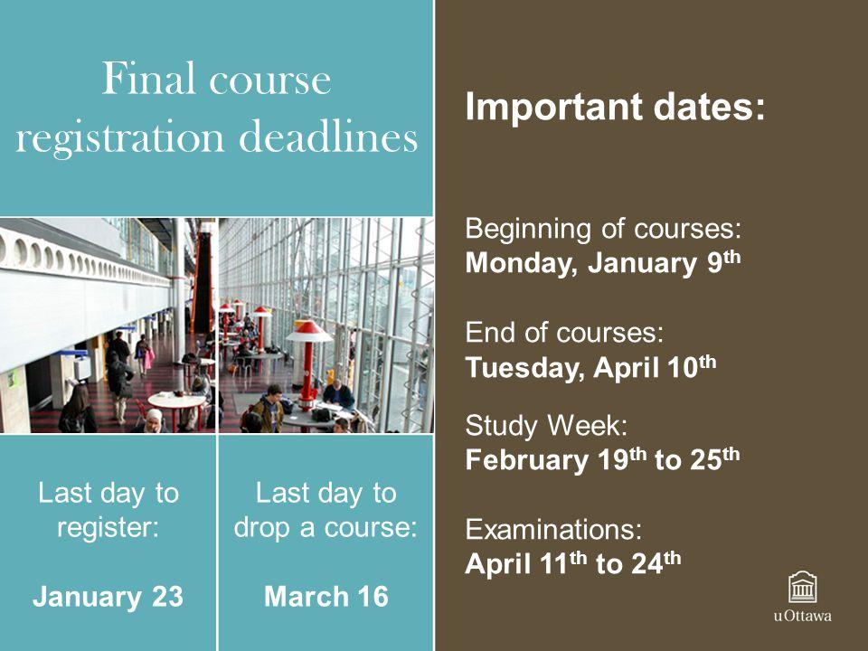 Final course registration deadlines