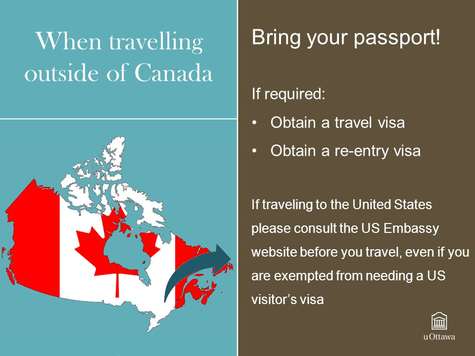 When travelling outside of Canada