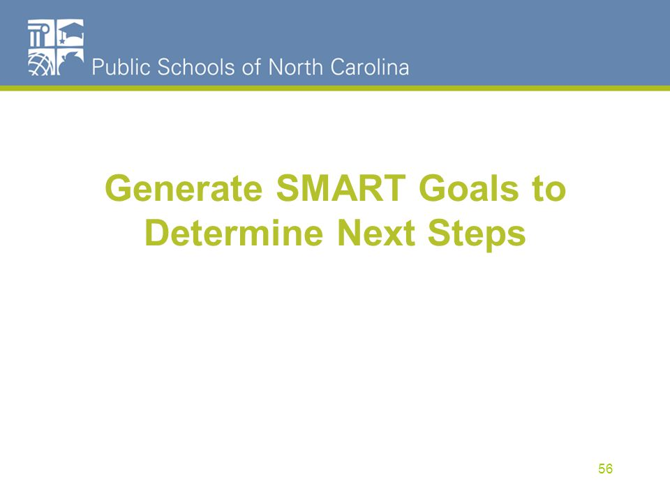 Generate SMART Goals to Determine Next Steps