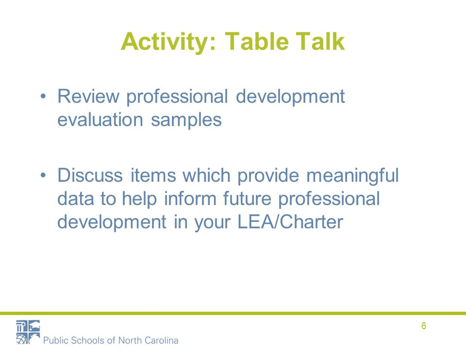 Activity: Table Talk Review professional development evaluation samples.