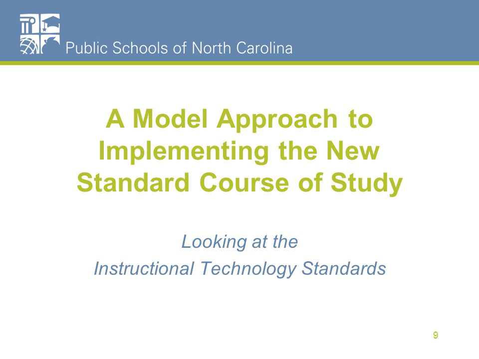 A Model Approach to Implementing the New Standard Course of Study