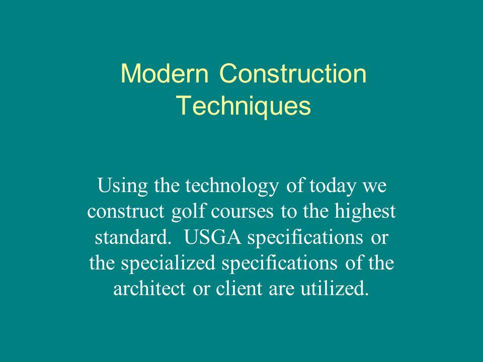 Modern Construction Techniques