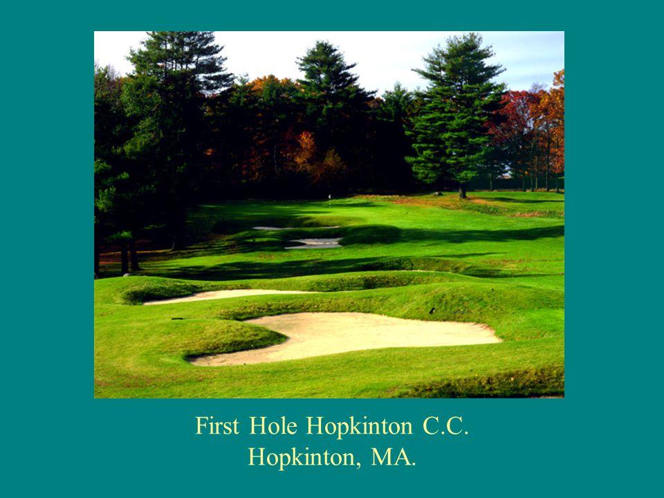 First Hole Hopkinton C.C. Hopkinton, MA.
