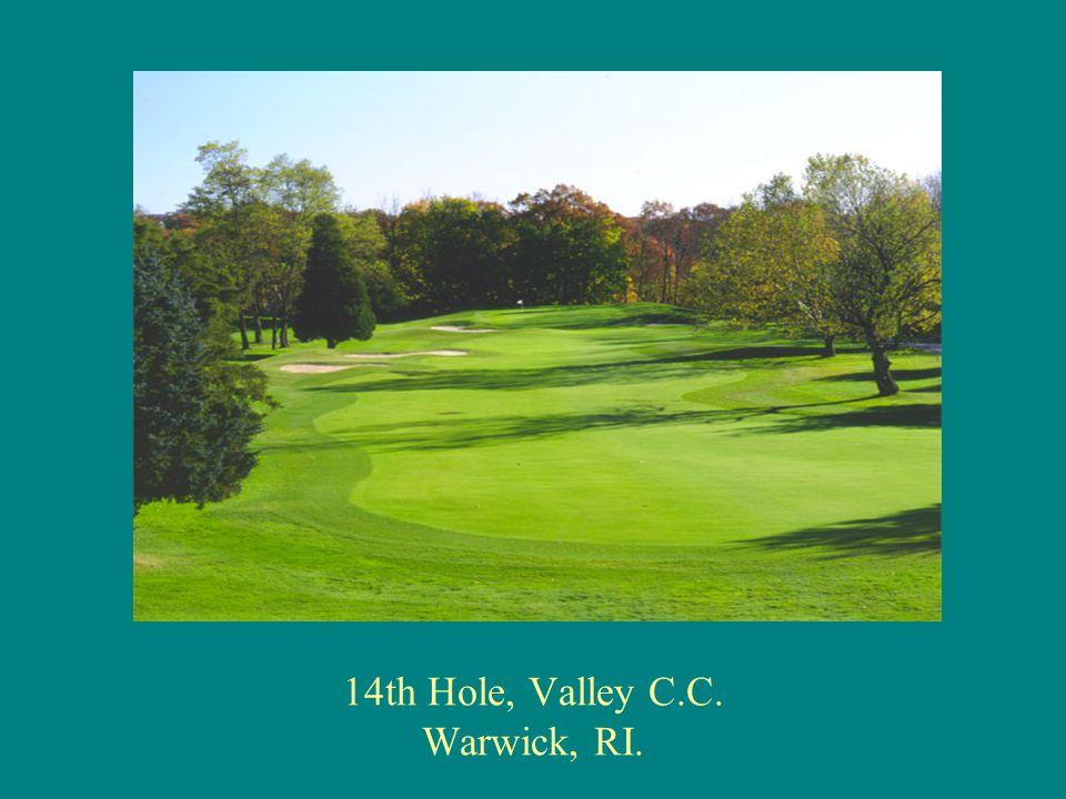 14th Hole, Valley C.C. Warwick, RI.