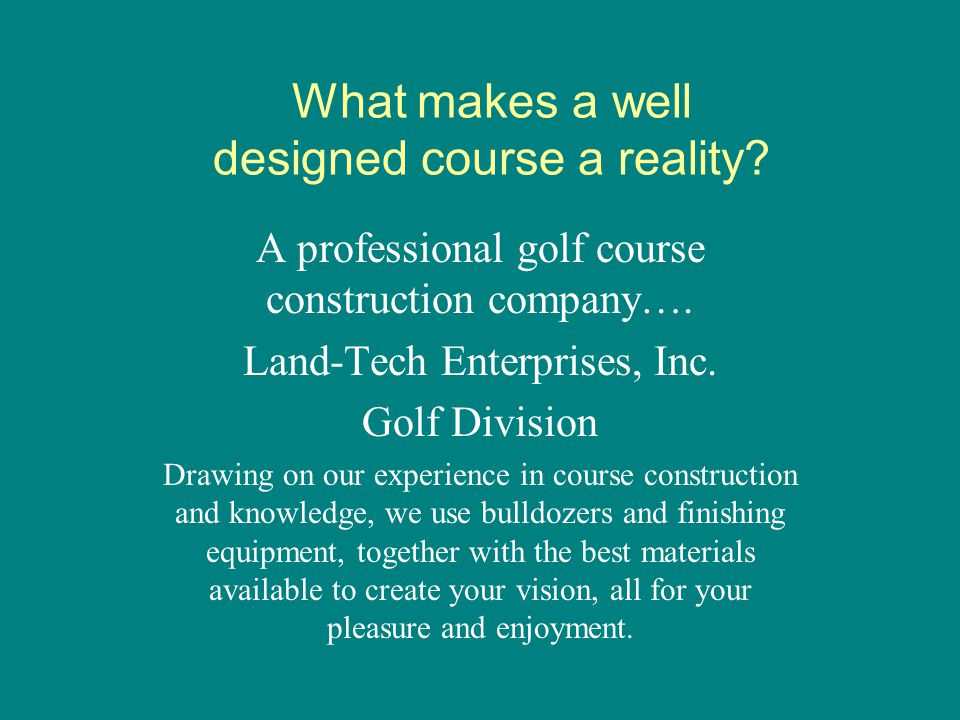 What makes a well designed course a reality
