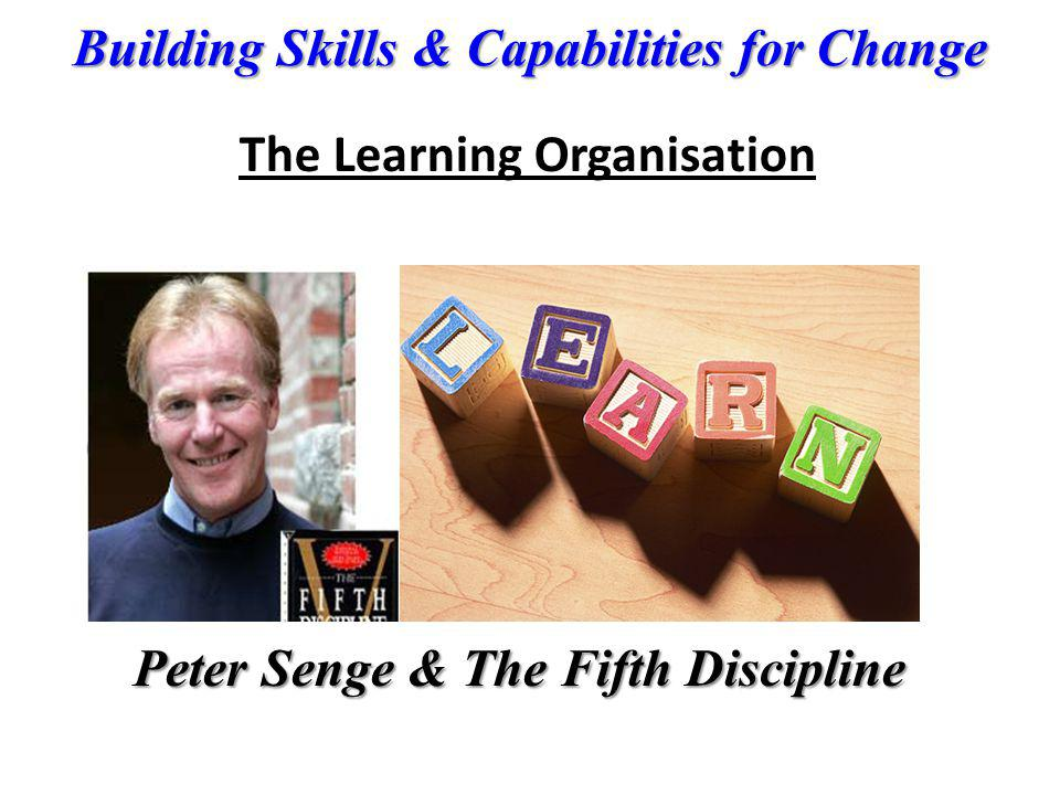 The Learning Organisation