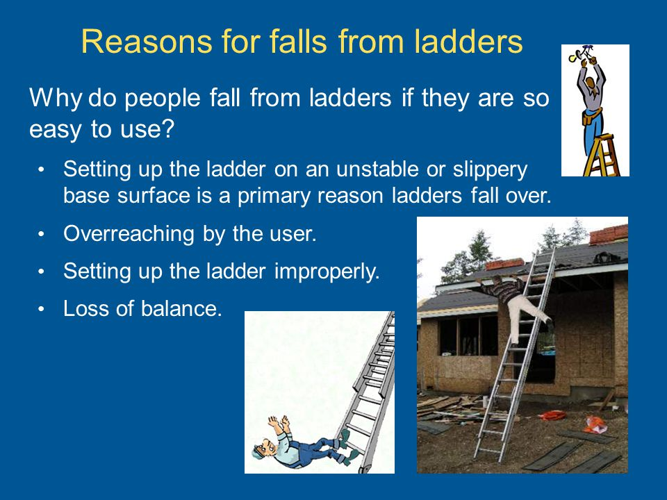 Reasons for falls from ladders