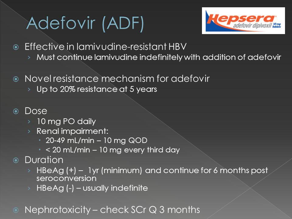 Adefovir (ADF) Effective in lamivudine-resistant HBV