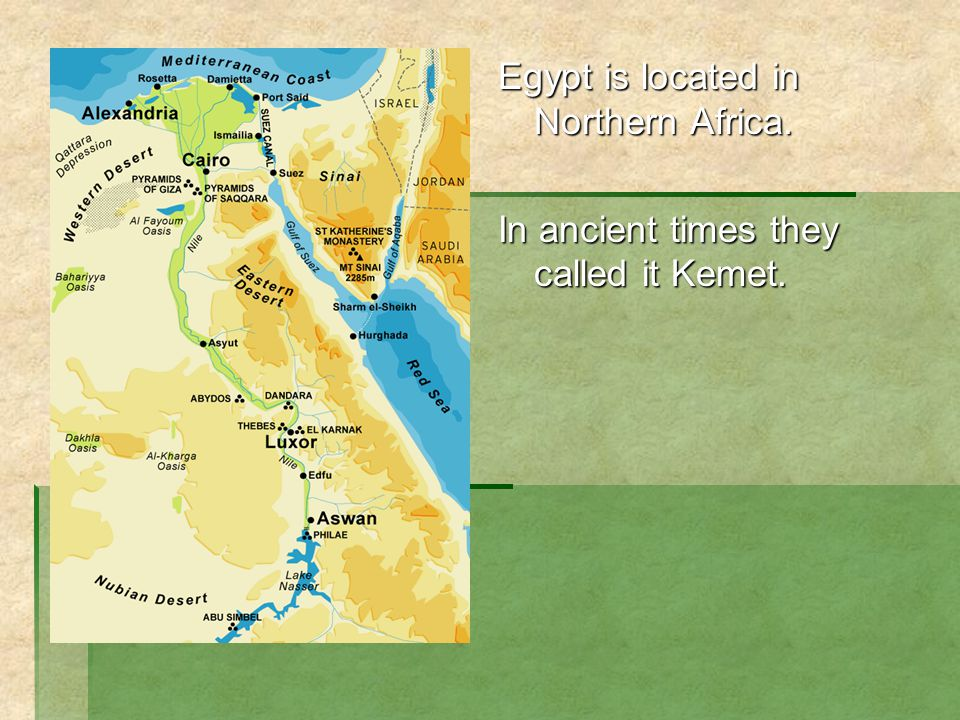 Egypt is located in Northern Africa.