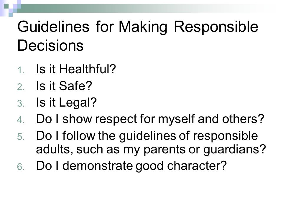 Guidelines for Making Responsible Decisions