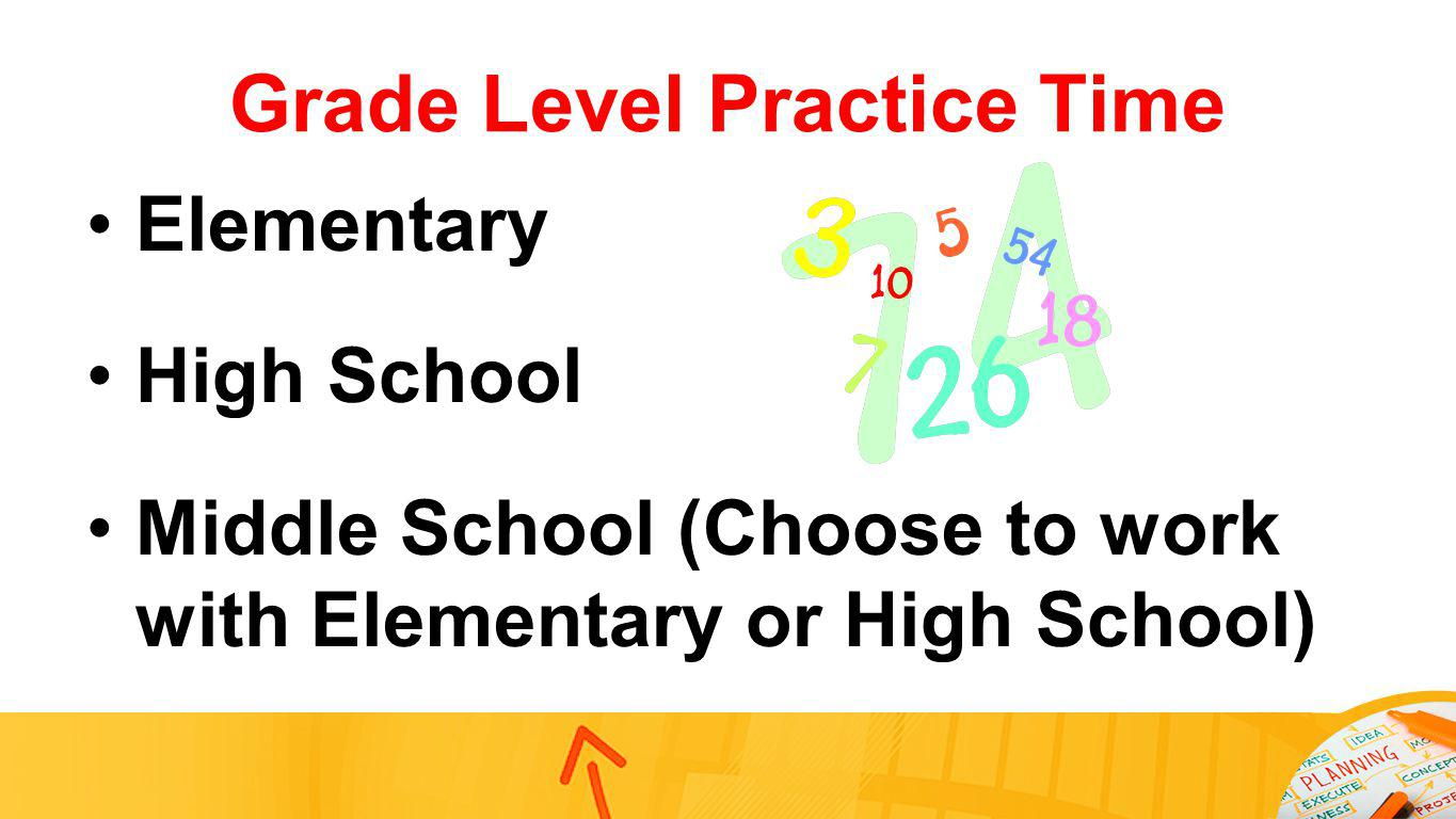Grade Level Practice Time
