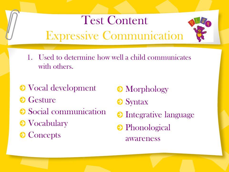 Test Content Expressive Communication