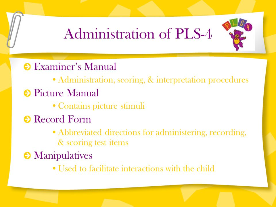 Administration of PLS-4