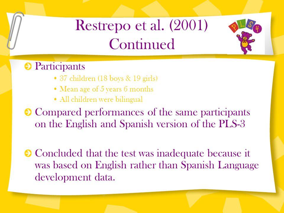 Restrepo et al. (2001) Continued